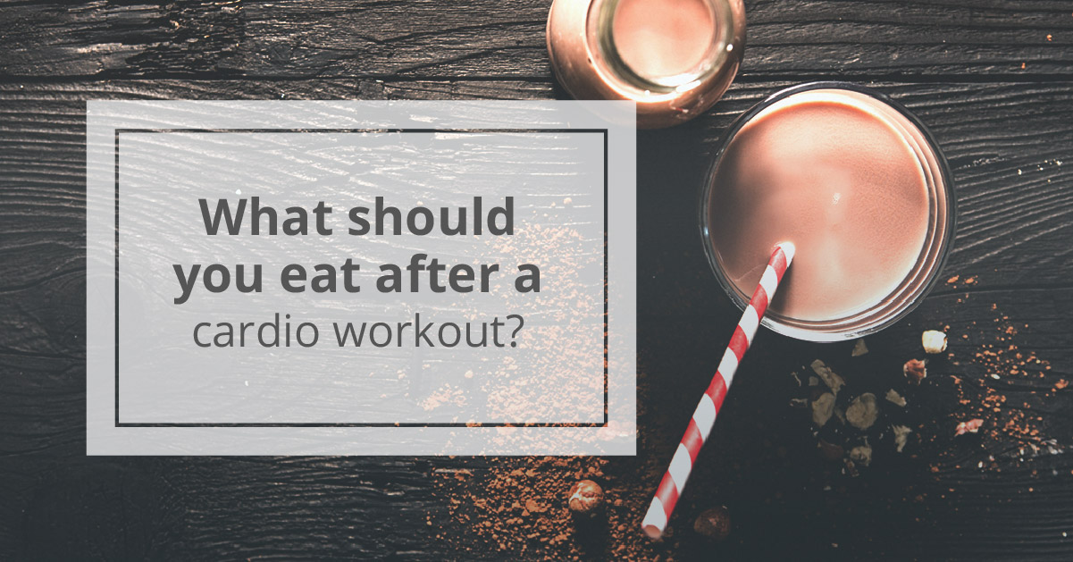 What to Eat After Cardio: To Refuel