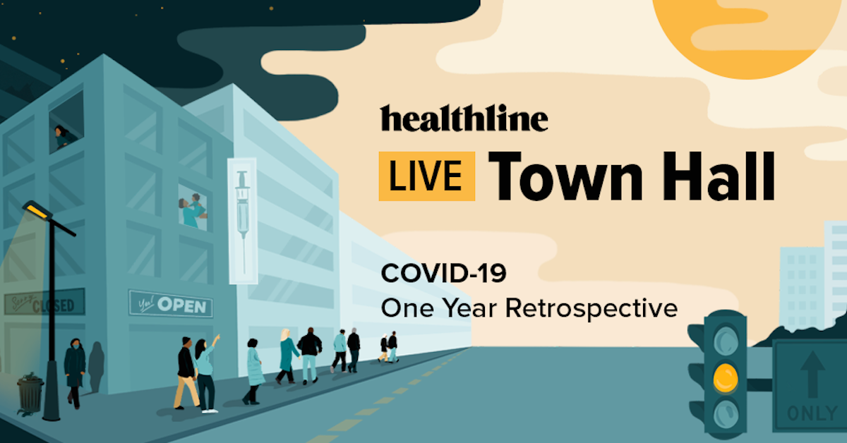 Healthline Live Town Hall: COVID-19 One Year Retrospective