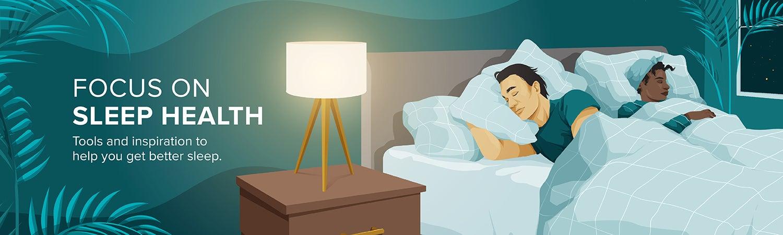 Focus on Sleep Health