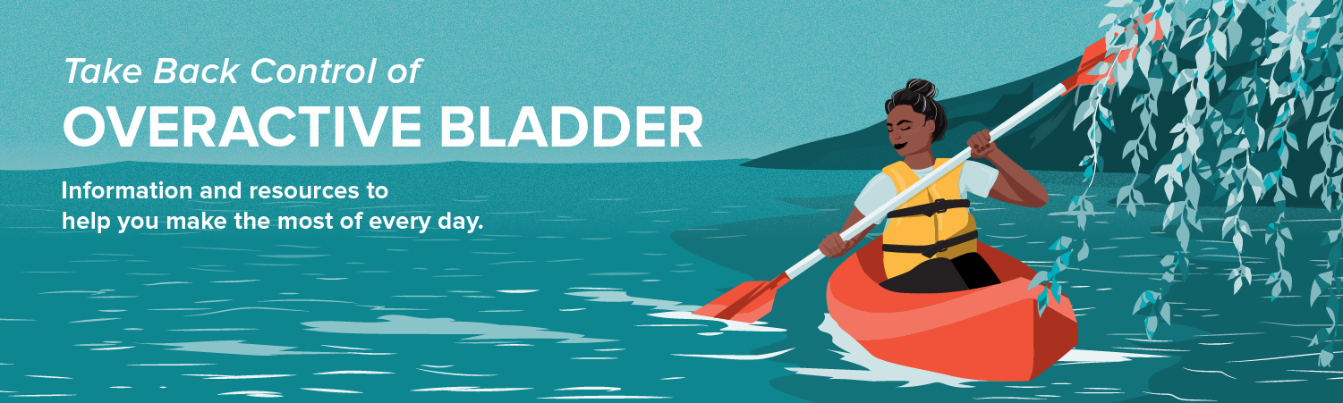 Take Back Control of Overactive Bladder
